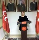CİNSİYET EŞİTLİĞİ - MHP Kayseri Kadın Kolları Başkanı Serap Şule Kalın Açıklaması