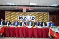 OSMANLıCA - MÜSİAD 'Dost Meclisi'nin Konuğu Vali Kaban Oldu
