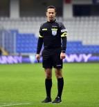 HALIS ÖZKAHYA - Trabzonspor - Galatasaray Maçını Halis Özkahya Yönetecek