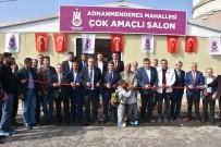 DEVLET SU İŞLERİ GENEL MÜDÜRLÜĞÜ - Adnanmenderes Çok Amaçlı Salon Hizmete Açıldı
