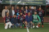 TAHSIN KURTBEYOĞLU - Söke'de Adliye Ve Berberler Şampiyon Oldu