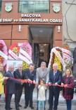 MEHMET ALI ÇALKAYA - Balçova'ya Esnaf Ve Sanatkarlar Odası Yeni Hizmet Binası