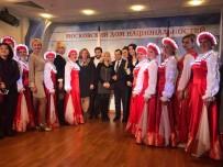 TÜRKLER - Moskova'da Cumhuriyet Bayramı Ve Türk-Rus Dostluk Resim Sergisi