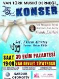 VAN DEVLET TIYATROSU - Van Türk Musiki Derneği'nden Sanat Müziği Konseri