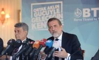 GAYRI SAFI MILLI HASıLA - Bursa Türkiye Ekonomisinin Öncü Gücü Olmaya Devam Ediyor