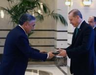 BAĞıMSıZ DEVLETLER TOPLULUĞU - Özbekistan Büyükelçisinden Cumhurbaşkanı Erdoğan'a Güven Mektubu