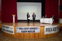 ERARSLAN - Kadın Meclisleri Foça'da Bir Araya Geldi