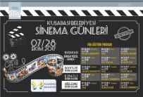 GÜZELÇAMLı - Kuşadası Belediyesi Sinema Günleri Başlıyor