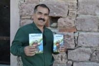 YıLDıZTEPE - Kayıp Ozan, Şiirlerini Kitaplaştırdı