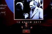 İSMAİL RÜŞTÜ CİRİT - Cumhurbaşkanı Erdoğan Açıklaması 'CHP Gibi Amorf Bir Partinin Atatürk'ü Milletimizden Kaçırmasına Rıza Göstermeyeceğiz'