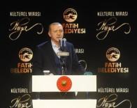 FATİH BELEDİYESİ - 'Tarih Ve Kültür Cellatları Kol Geziyor'