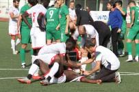 BEYİN TRAVMASI - Çarpışan Futbolcular Hastanelik Oldu
