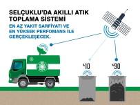 YAKIT TASARRUFU - Selçuklu'da Akıllı Atık Toplama Sistemi Hayata Geçiyor