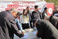 VATANSEVER - Yerli Otomobilin Elazığ'da Yapılması İçin İmza Kampanyası