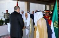 RUSYA FEDERASYONU - Cumhurbaşkanı Erdoğan, Kuveyt'te Resmi Törenle Karşılandı