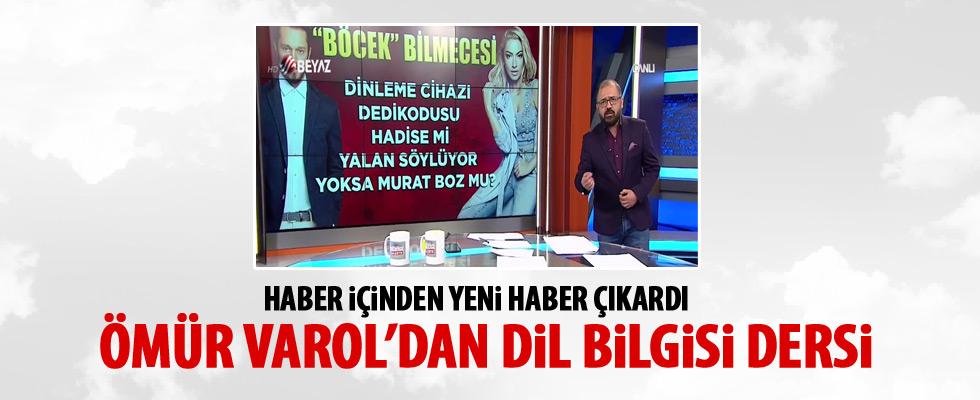 Ömür Varol'un dil bilgisi isyanı