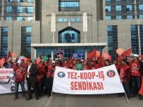 KIDEM TAZMİNATI - Alman Firmanın Mağdur Ettiği İşçiler İçin Kartal Adliyesi Önünde Eylem