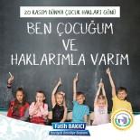 ÇOCUK BAYRAMI - Başkan Bakıcı'nın Çocuk Hakları Günü Mesajı