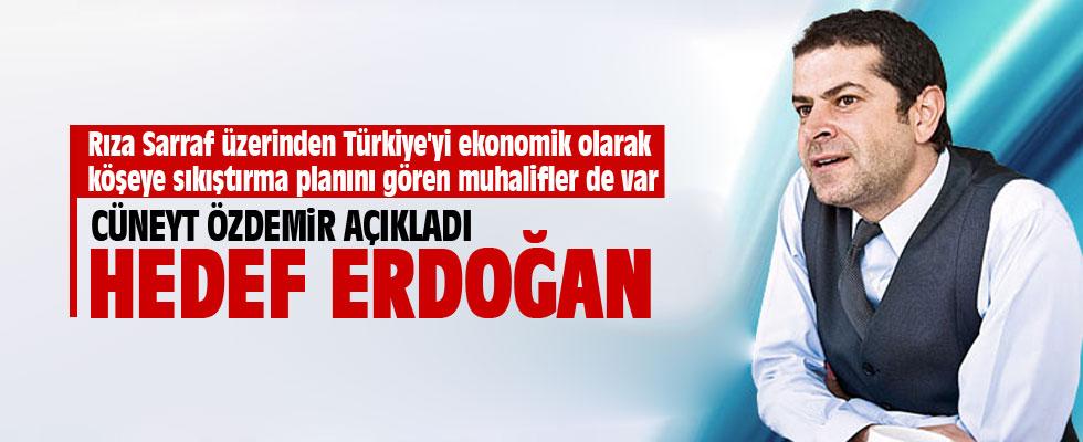 Cüneyt Özdemir: Hedefte Erdoğan var