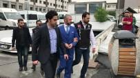 İSTANBUL CUMHURIYET BAŞSAVCıLıĞı - Sedat Şahin Ve Beraberindeki 5 Şüpheli Tutuklandı