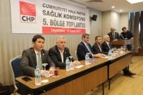 NİYAZİ NEFİ KARA - CHP'li Vekiller, Diyarbakır'da Sağlık Çalıştayı Düzenledi