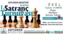SATRANÇ FEDERASYONU - Adıyaman Belediyesi 1. Ulusal Satranç Turnuvası Başlıyor