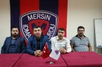 İÇEL İDMANYURDU - Mersin İdmanyurdu Kulübü Başkanı Mahmat Karak İstifa Etti