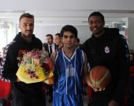 BASKETBOL KULÜBÜ - Trabzonspor Basketbol'un Sosyal Projeleri Devam Ediyor