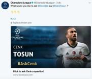 CENK TOSUN - UEFA'dan Cenk Tosun İle Soru Cevap