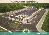 ENVER YıLMAZ - Altınordu Terminal İnşaatı Başladı