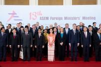 DIŞİŞLERİ BAKANI - Myanmar'da ASEM Toplantısı Başladı