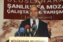 ŞANLIURFA VALİSİ - Uluslararası Şanlıurfa Mozaik Çalıştayı Ve Yarışması Başladı