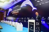 MEVLÜT UYSAL - Marmara Denizi 3 Bin Kilometre Öteden Kirletiliyor