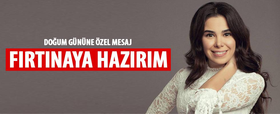 Asena Atalay: Fırtınalara hazırım