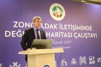 AHMET ÇıNAR - Zonguldak İletişiminde Değerler Haritası Çalıştayı