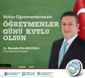 TALAS BELEDIYESI - Başkan Palancıoğlu Öğretmenler Günü'nü Kutladı