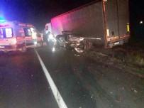 ERTAN AYDIN - Manisa'da Otomobil Tıra Çarptı Açıklaması 2 Ölü