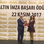 BAKANLAR KURULU - Milletvekili Ilıcalı 'Altın İmza Başarı Ödülüne' Layık Görüldü