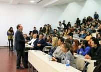 GİRİŞİMCİLİK - 'Neden Siz Olmayın' Paneli SAÜ'de Düzenlendi