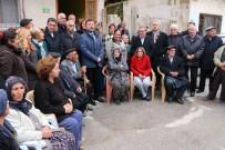 GEÇMİŞ OLSUN - CHP Genel Başkan Yardımcısı Ağbaba, Evleri İşaretlenen Aileleri Ziyaret Etti
