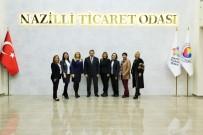 GİRİŞİMCİLİK - TOBB Aydın Kadın Girişimciler Kurulu, Nazilli Ticaret Odası'nda Toplandı