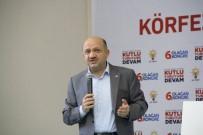 KAPATMA DAVASI - Başbakan Yardımcısı Işık Açıklaması 'Türkiye Gıptayla İzlenen, Parmakla Gösterilen Ülke Haline Geliyor'