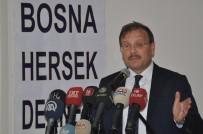 HAKAN ÇAVUŞOĞLU - Çavuşoğlu Açıklaması 'Sırp Katile Verilen Ceza Bizlerin Yüreğini Soğutacak Bir Karar'