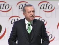 AYASOFYA - Cumhurbaşkanı Erdoğan ATO ödül töreninde konuştu