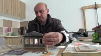 HEDİYELİK EŞYA - Maketlerde Yöresinin Kültürünü Yaşatıyor