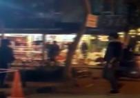 DÖNER BIÇAĞI - Sokak Kavgasında Sandalyeler Havada Uçuştu