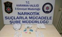 Karaman'da Uyuşturucu Satıcısı 1'İ Kadın 3 Kişi Tutuklandı
