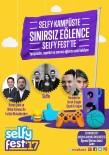 NİHAT KAHVECİ - Selfyfest'17, Akdeniz Üniversitesi Öğrencilerini Müzik Ve Eğlence İle Buluşturacak