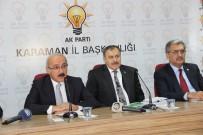 VEYSEL EROĞLU - Kalkınma Bakanı Elvan Açıklaması 'Milletin Seçtiği Cumhurbaşkanımızı Hazmedemiyorlar'