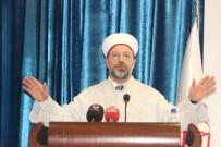 AZİZ YILDIRIM - Diyanet İşleri Başkanı Erbaş'tan ÇAP Önerisi